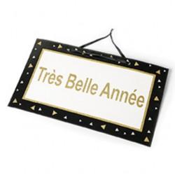 """Pancarte """"Très belle année"""""""